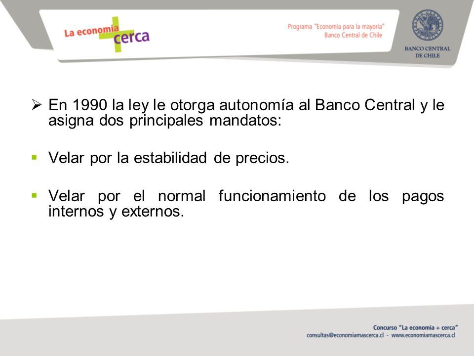 En 1990 la ley le otorga autonomía al Banco Central y le asigna dos principales mandatos:
