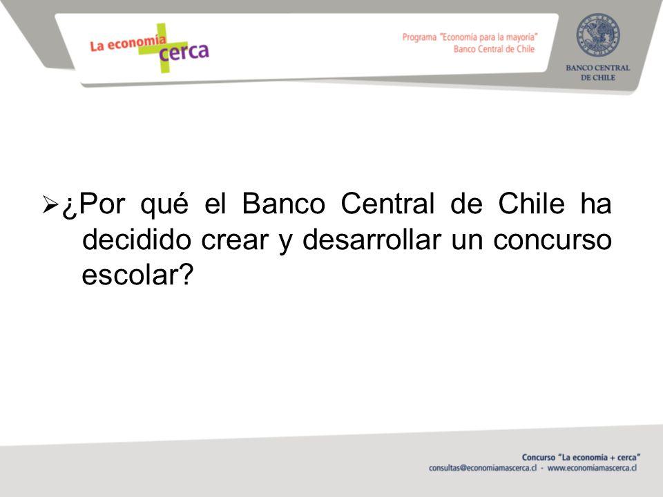 ¿Por qué el Banco Central de Chile ha decidido crear y desarrollar un concurso escolar