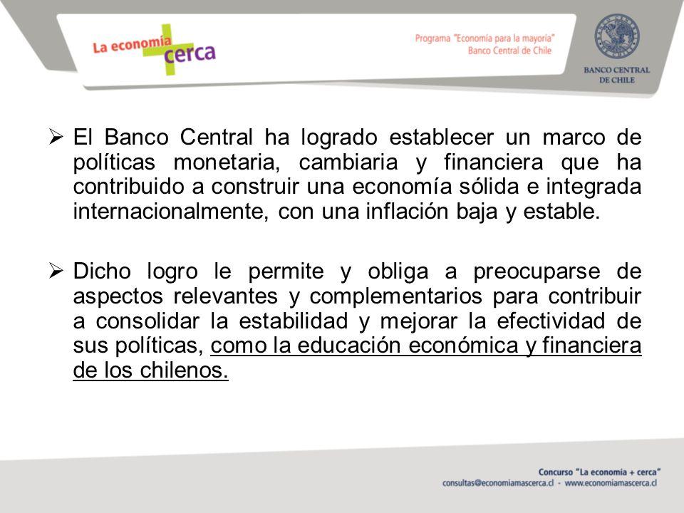 El Banco Central ha logrado establecer un marco de políticas monetaria, cambiaria y financiera que ha contribuido a construir una economía sólida e integrada internacionalmente, con una inflación baja y estable.