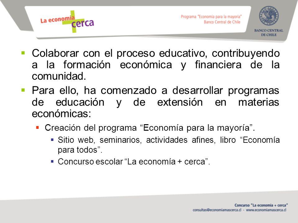 Colaborar con el proceso educativo, contribuyendo a la formación económica y financiera de la comunidad.