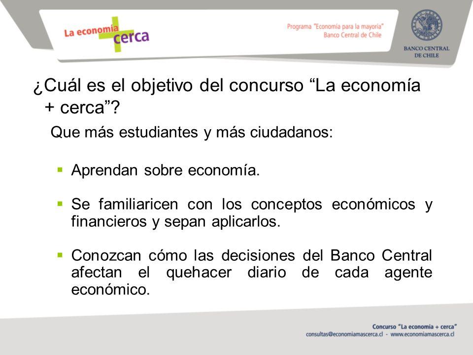 ¿Cuál es el objetivo del concurso La economía + cerca
