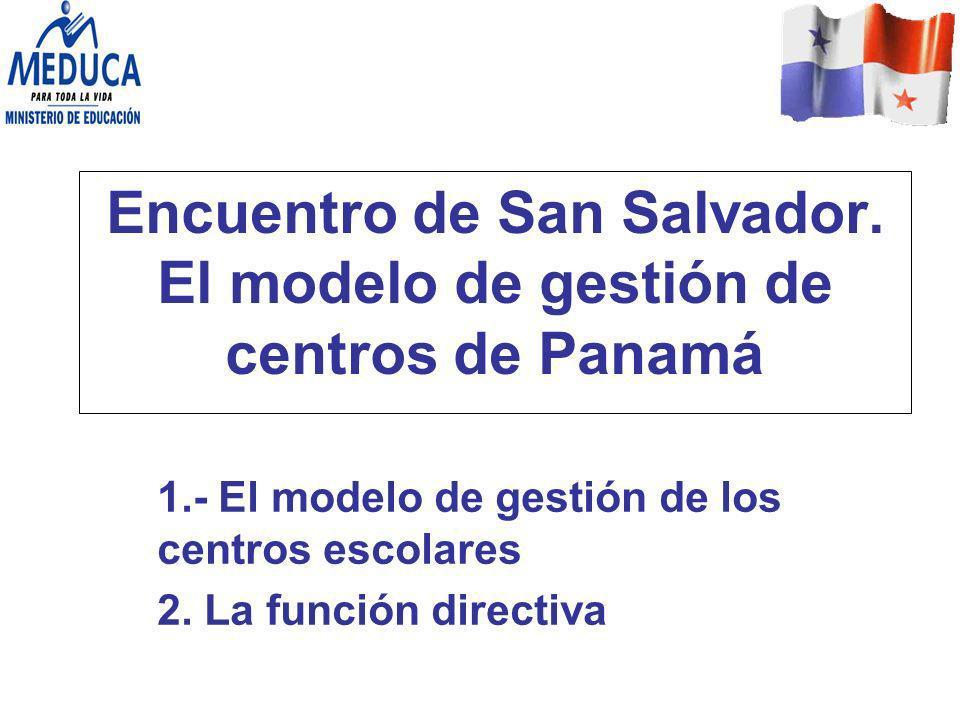 Encuentro de San Salvador. El modelo de gestión de centros de Panamá
