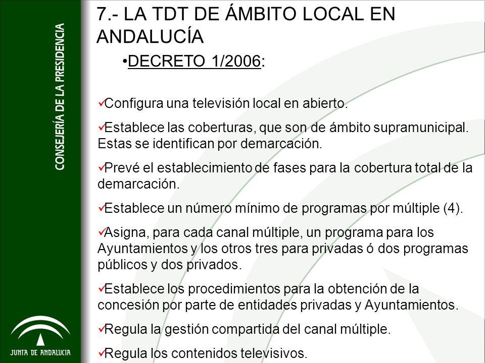 7.- LA TDT DE ÁMBITO LOCAL EN ANDALUCÍA
