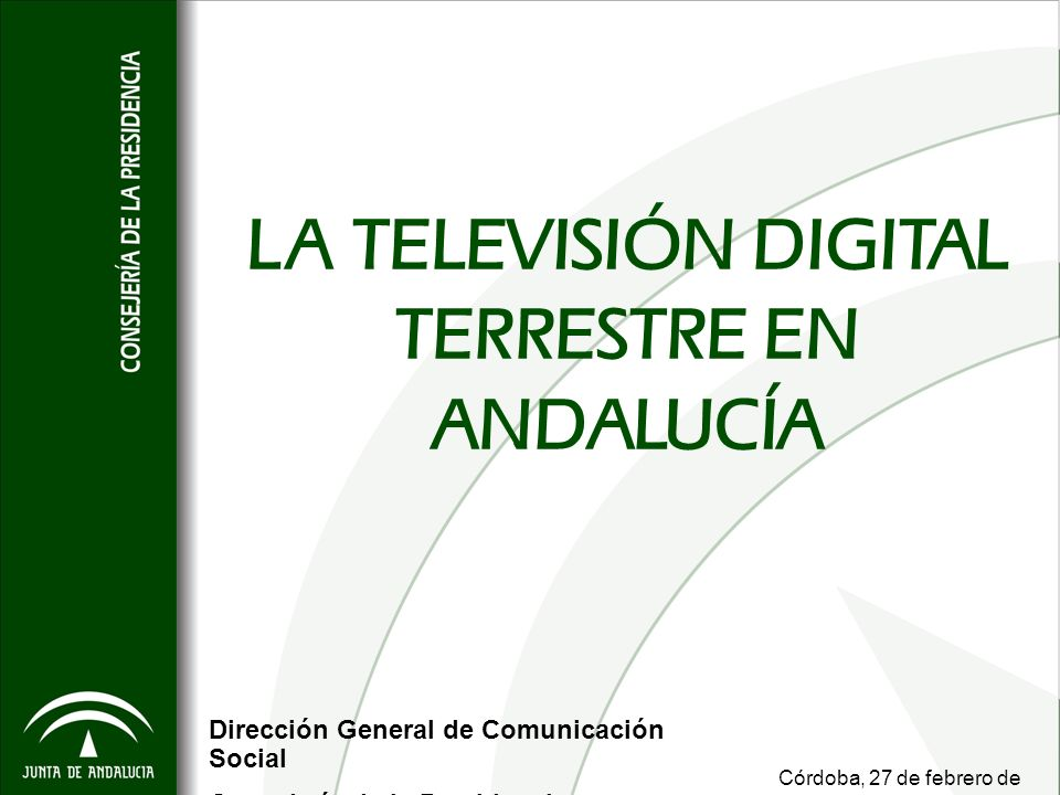 LA TELEVISIÓN DIGITAL TERRESTRE EN ANDALUCÍA