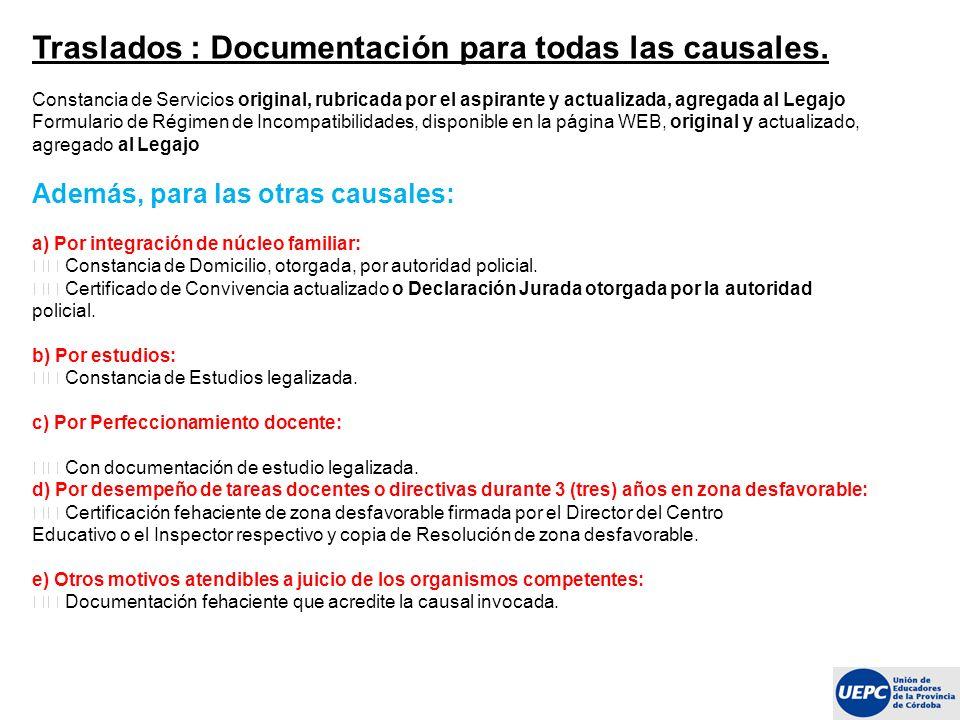 Traslados : Documentación para todas las causales.