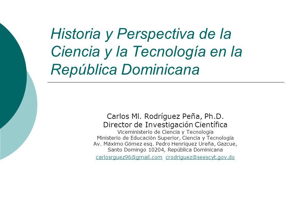 Historia y Perspectiva de la Ciencia y la Tecnología en la República Dominicana