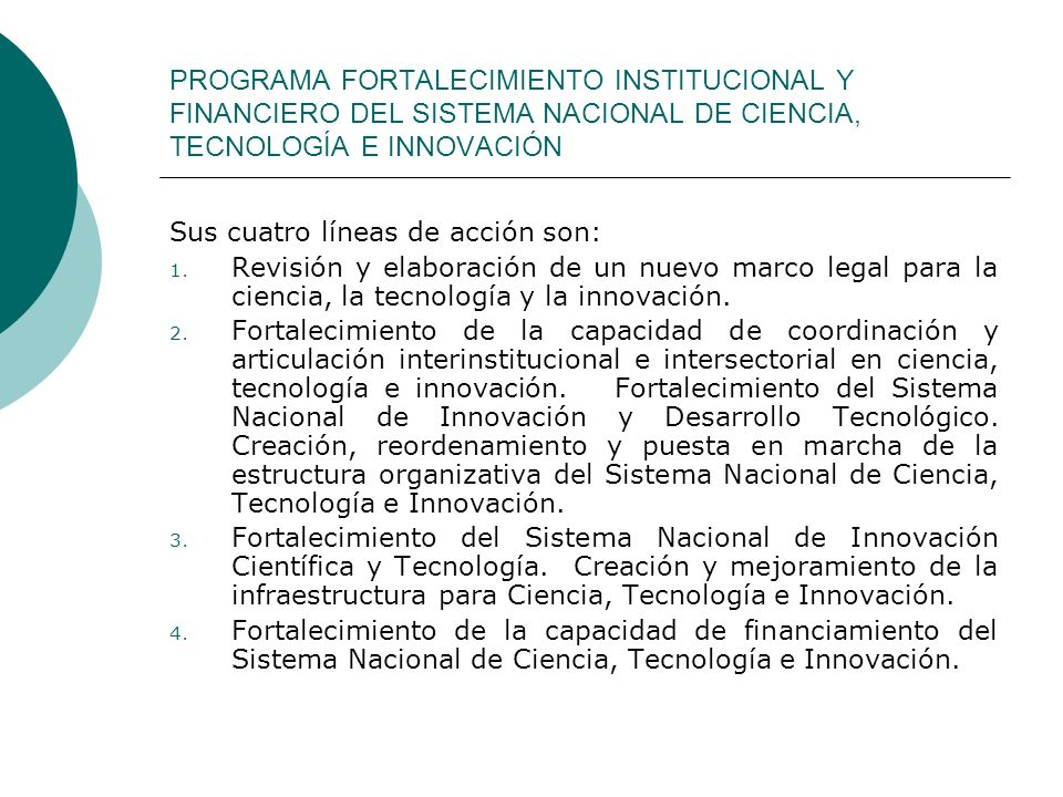 PROGRAMA FORTALECIMIENTO INSTITUCIONAL Y FINANCIERO DEL SISTEMA NACIONAL DE CIENCIA, TECNOLOGÍA E INNOVACIÓN