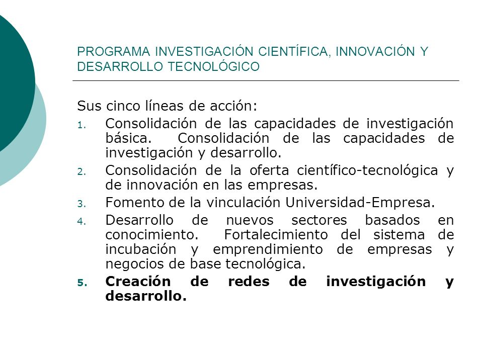 PROGRAMA INVESTIGACIÓN CIENTÍFICA, INNOVACIÓN Y DESARROLLO TECNOLÓGICO