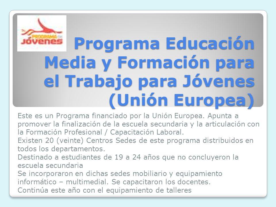 Programa Educación Media y Formación para el Trabajo para Jóvenes (Unión Europea)