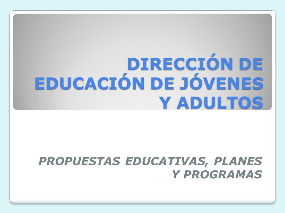 DIRECCIÓN DE EDUCACIÓN DE JÓVENES Y ADULTOS