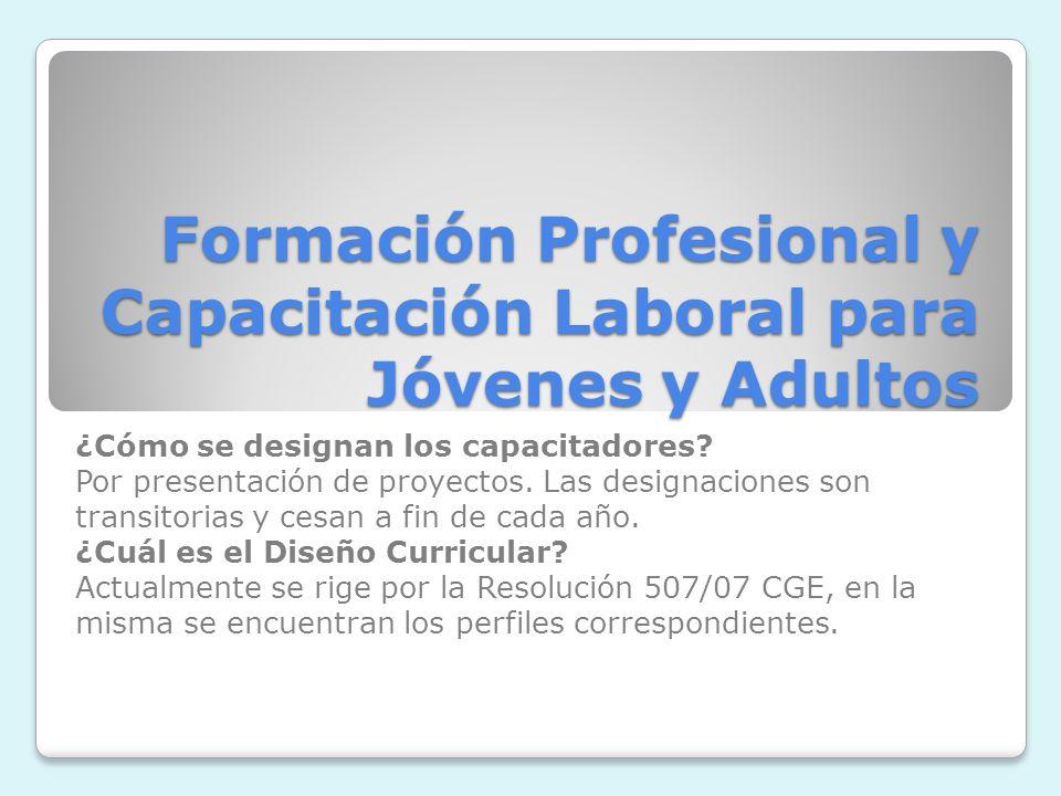 Formación Profesional y Capacitación Laboral para Jóvenes y Adultos