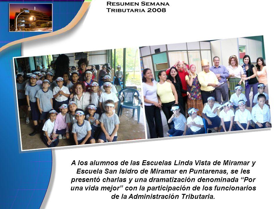 A los alumnos de las Escuelas Linda Vista de Miramar y Escuela San Isidro de Miramar en Puntarenas, se les presentó charlas y una dramatización denominada Por una vida mejor con la participación de los funcionarios de la Administración Tributaria.