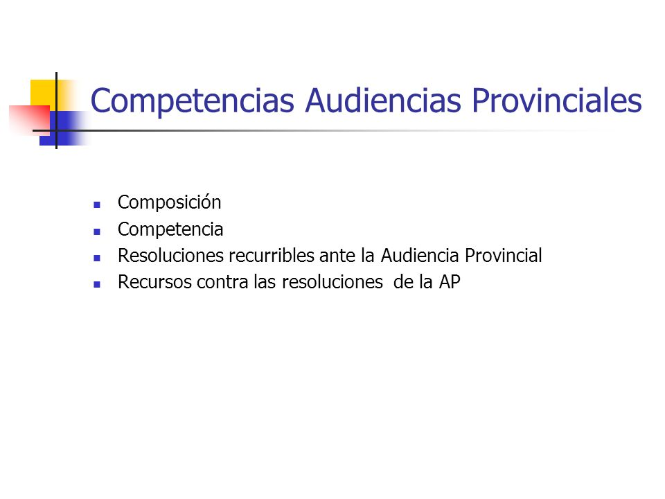 Competencias Audiencias Provinciales