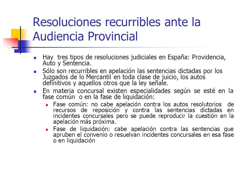 Resoluciones recurribles ante la Audiencia Provincial