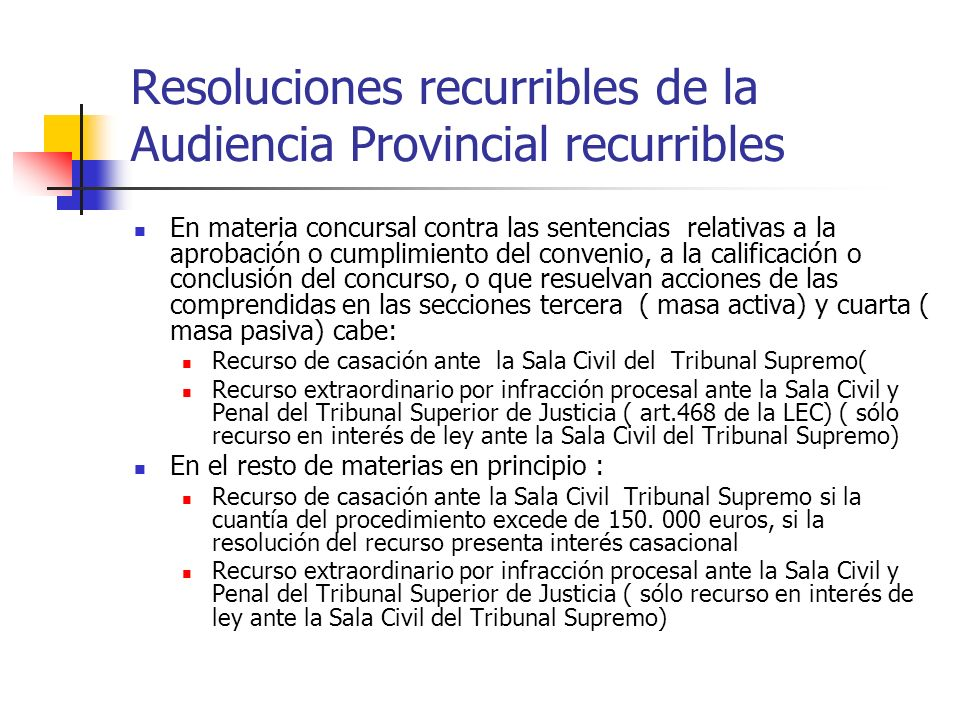 Resoluciones recurribles de la Audiencia Provincial recurribles