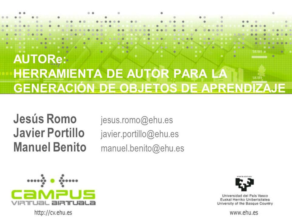 Jesús Romo jesus.romo@ehu.es Javier Portillo javier.portillo@ehu.es