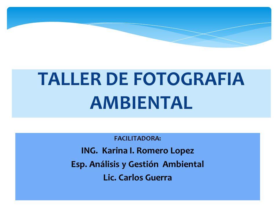 TALLER DE FOTOGRAFIA AMBIENTAL
