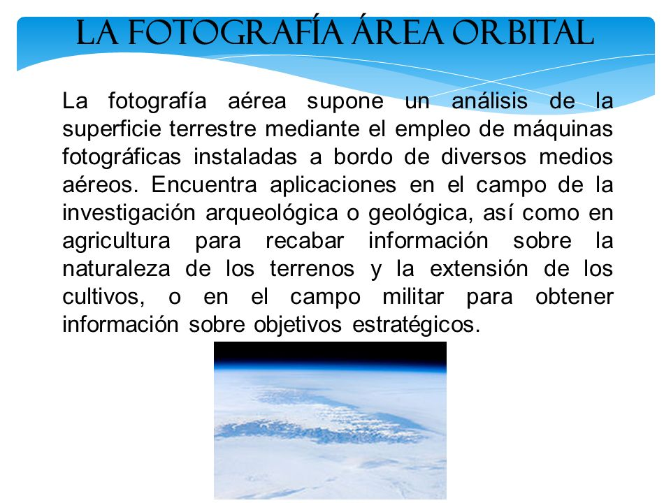 La Fotografía ÁREA ORBITAL