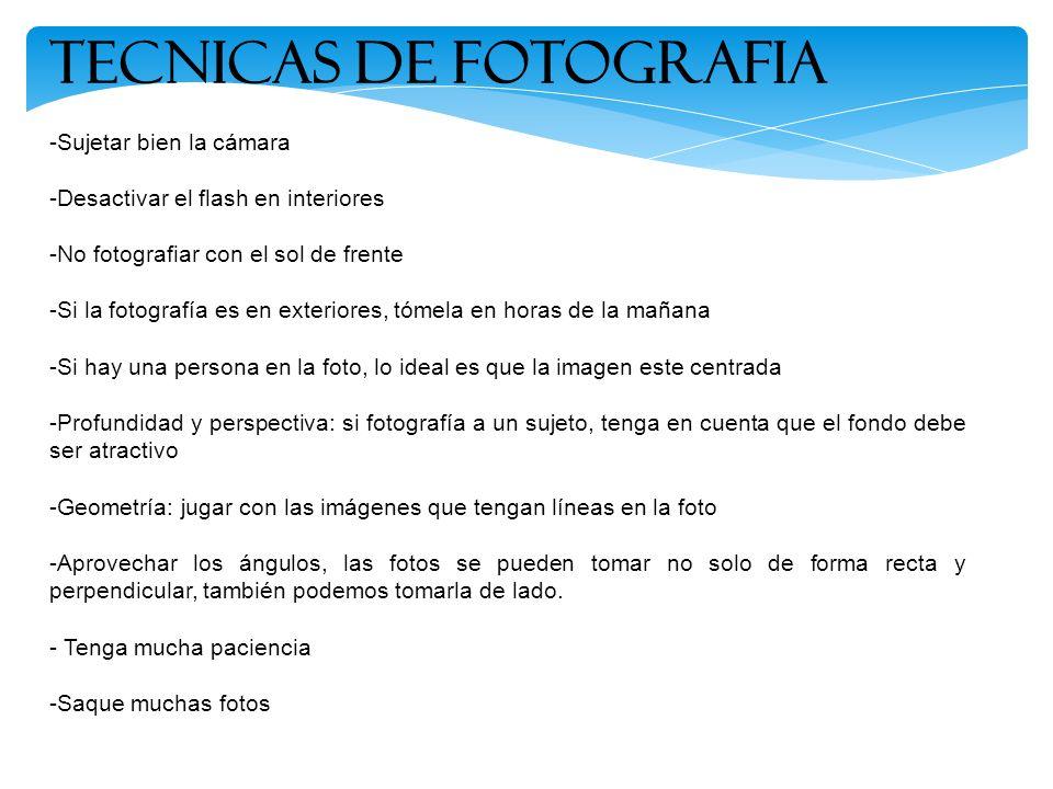 TECNICAS DE FOTOGRAFIA