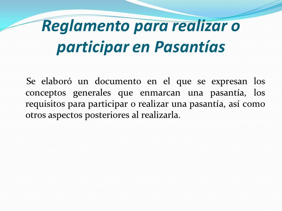 Reglamento para realizar o participar en Pasantías