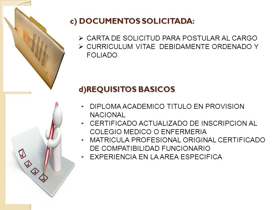 c) DOCUMENTOS SOLICITADA: