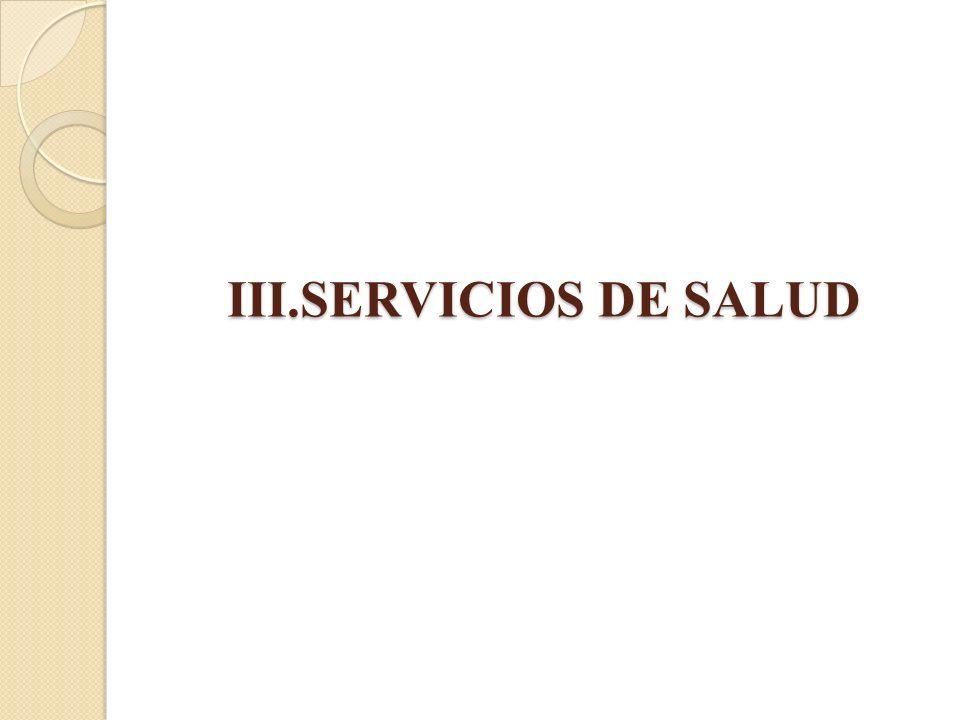 III.SERVICIOS DE SALUD