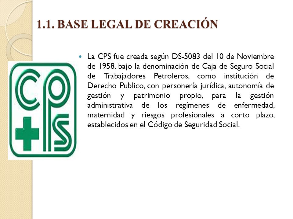 1.1. BASE LEGAL DE CREACIÓN