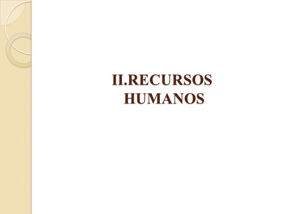 II.RECURSOS HUMANOS