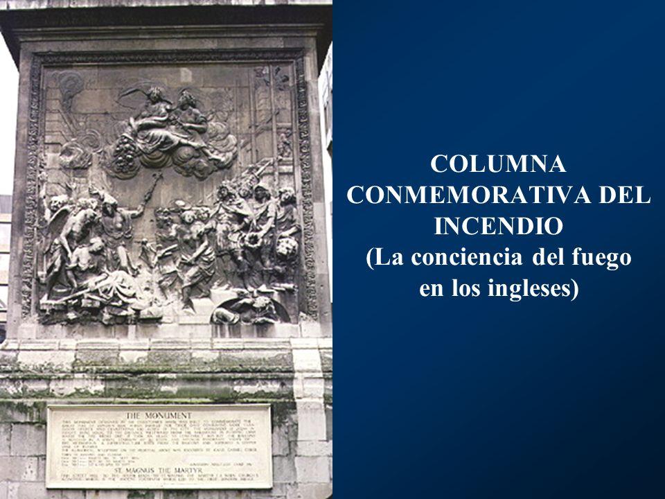 COLUMNA CONMEMORATIVA DEL INCENDIO (La conciencia del fuego en los ingleses)