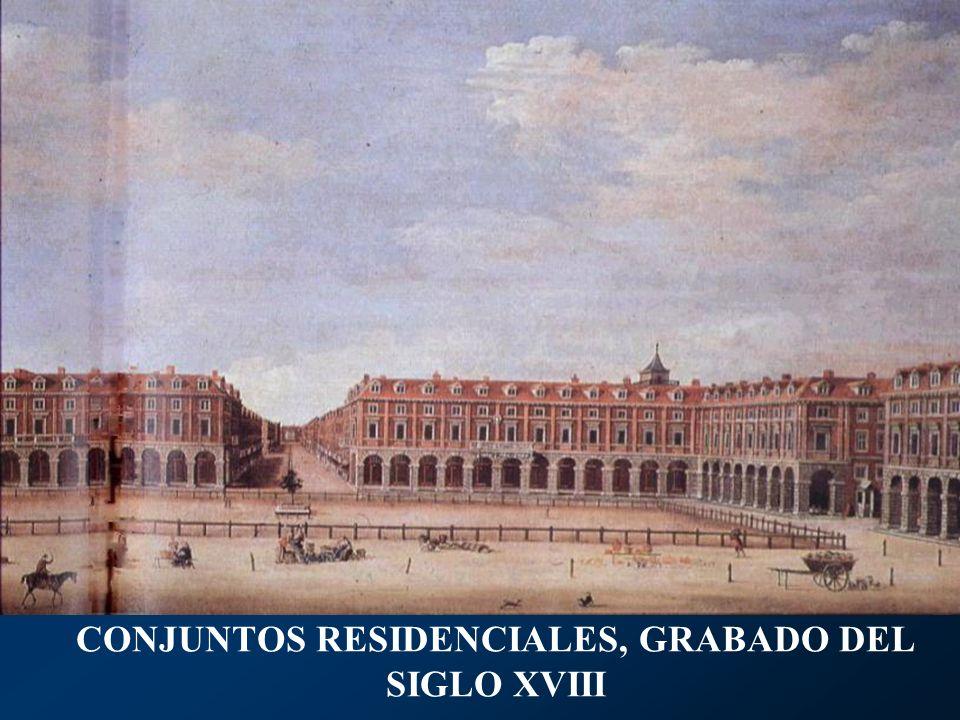 CONJUNTOS RESIDENCIALES, GRABADO DEL SIGLO XVIII
