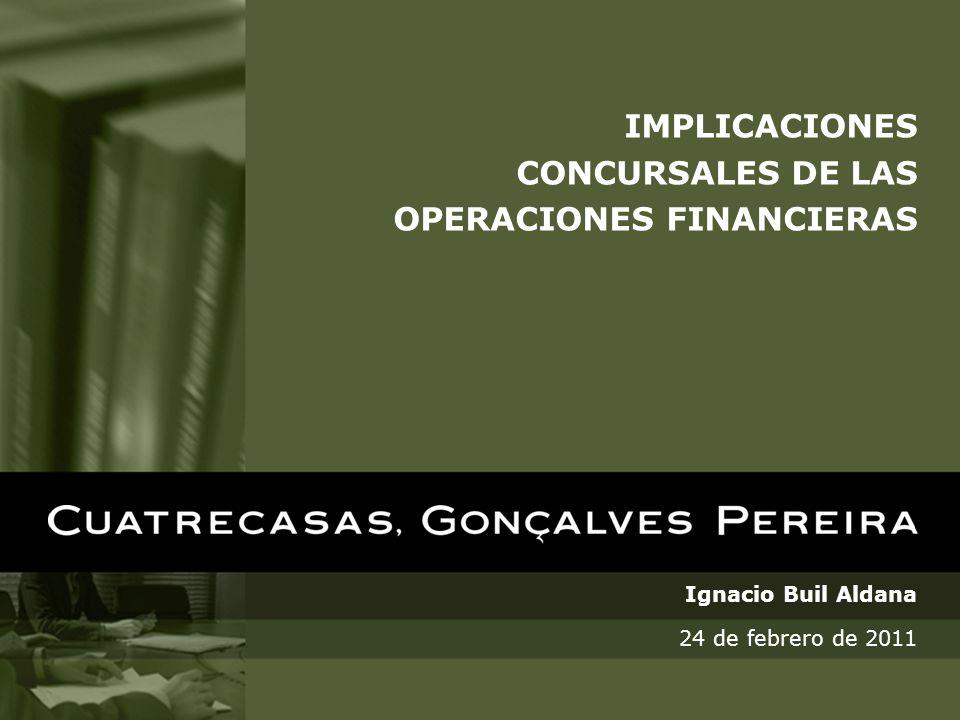 Implicaciones concursales de las operaciones financieras