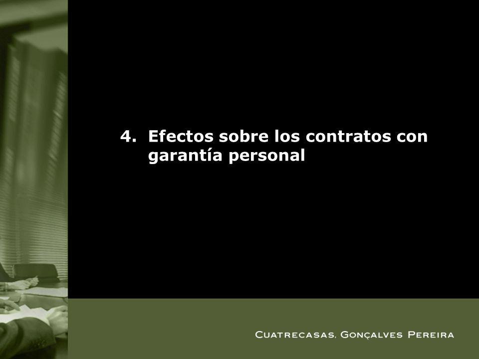 Efectos sobre los contratos con garantía personal
