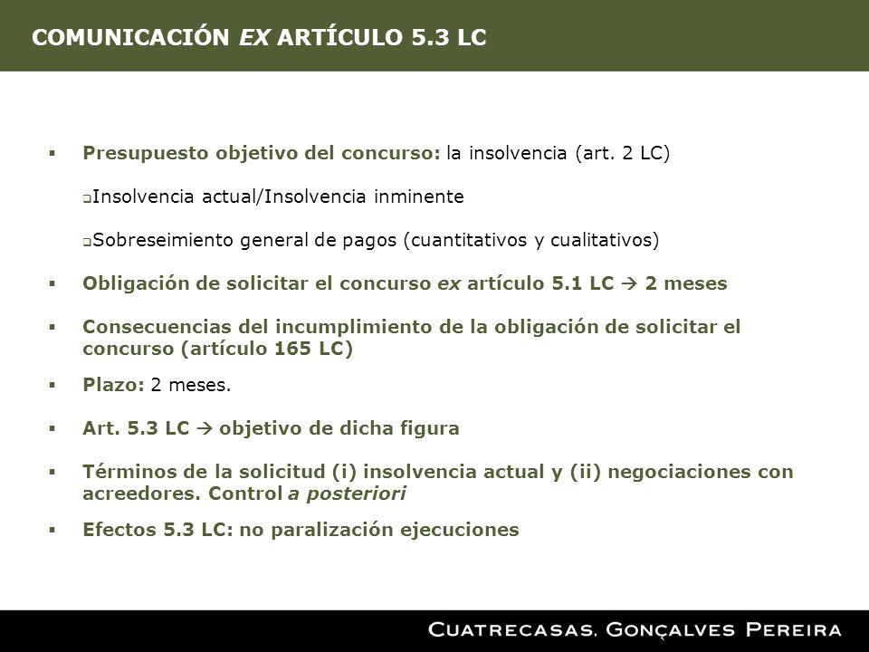 COMUNICACIÓN EX ARTÍCULO 5.3 LC
