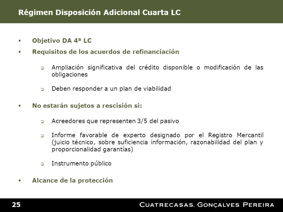 Régimen Disposición Adicional Cuarta LC