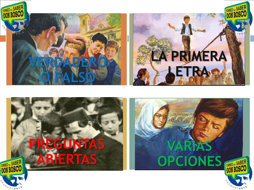 LA PRIMERA LETRA VERDADERO O FALSO PREGUNTAS ABIERTAS VARIAS OPCIONES