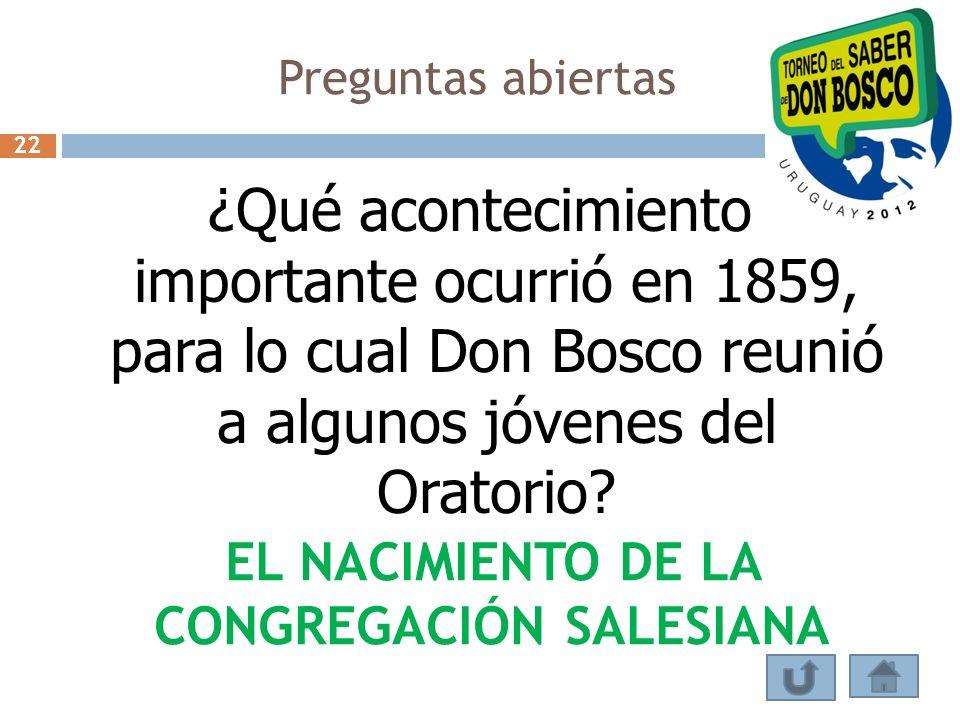 EL NACIMIENTO DE LA CONGREGACIÓN SALESIANA