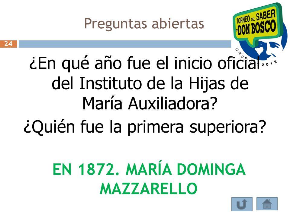 EN 1872. MARÍA DOMINGA MAZZARELLO