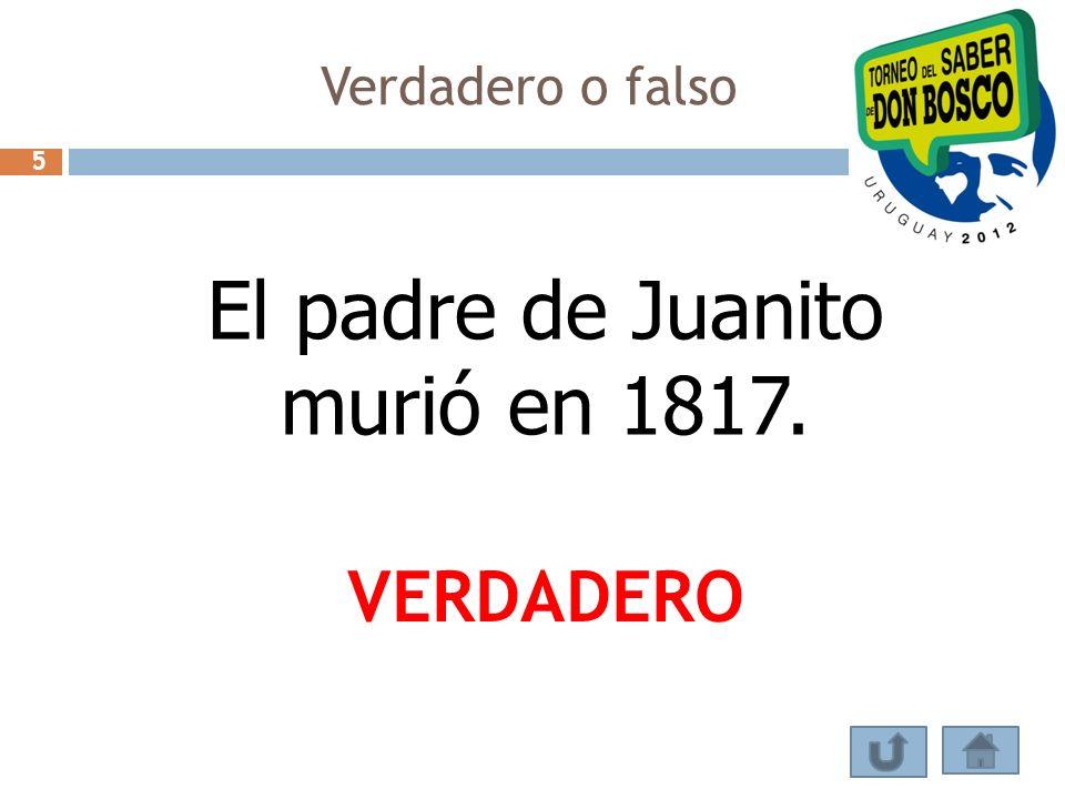 El padre de Juanito murió en 1817.