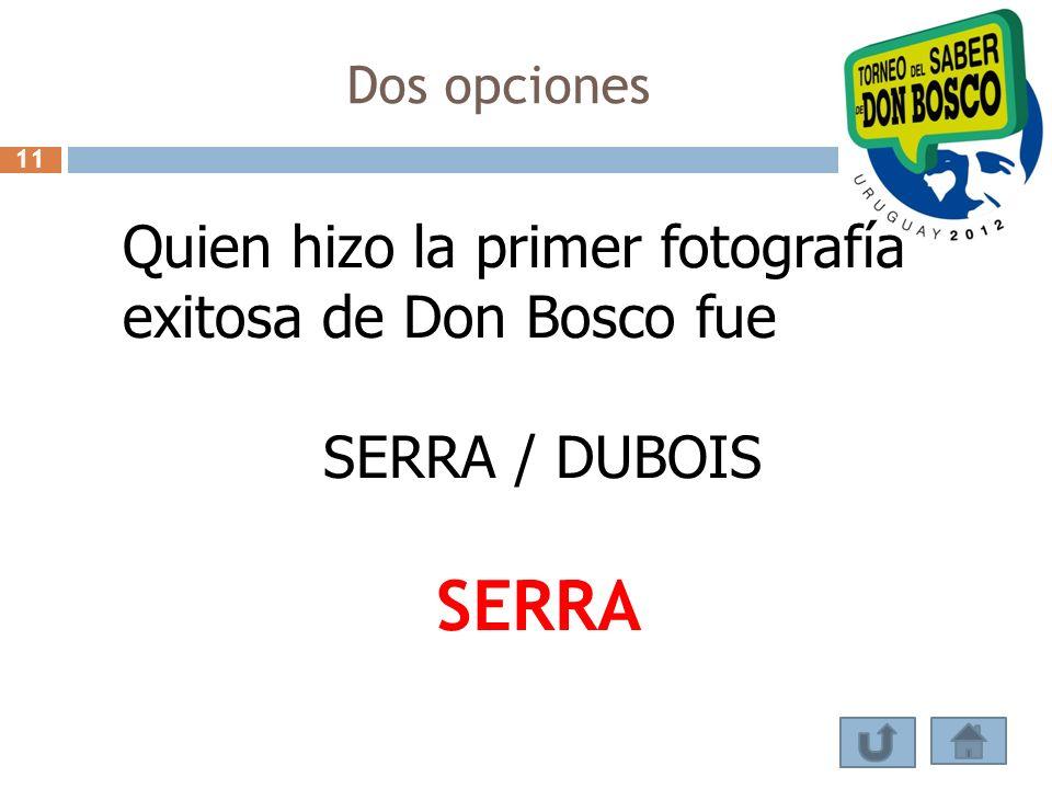 SERRA Quien hizo la primer fotografía exitosa de Don Bosco fue