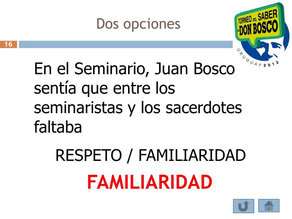 RESPETO / FAMILIARIDAD