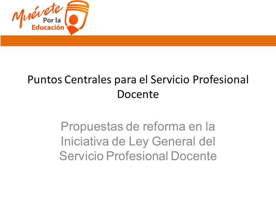 Puntos Centrales para el Servicio Profesional Docente