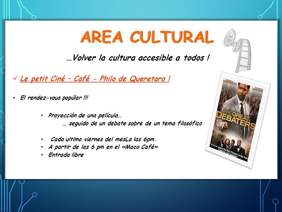Area Cultural Le petit Ciné – Café - Philo de Queretaro !