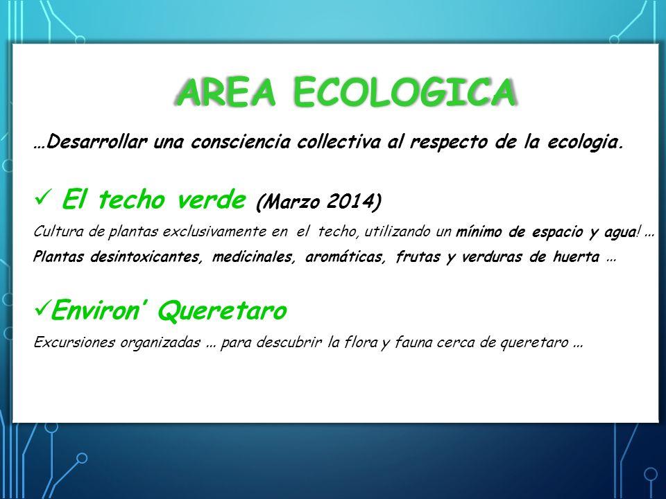 Area ecologica El techo verde (Marzo 2014) Environ' Queretaro