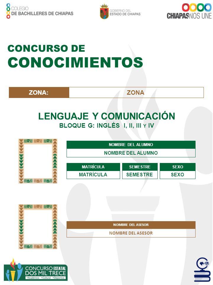 LENGUAJE Y COMUNICACIÓN BLOQUE G: INGLÉS I, II, III Y IV