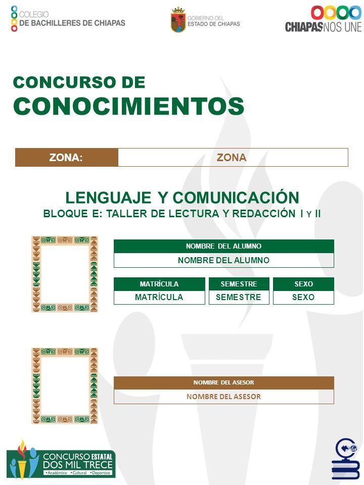 LENGUAJE Y COMUNICACIÓN BLOQUE E: TALLER DE LECTURA Y REDACCIÓN I Y II