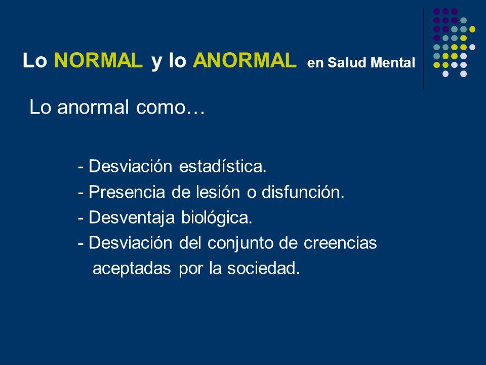 Lo NORMAL y lo ANORMAL en Salud Mental