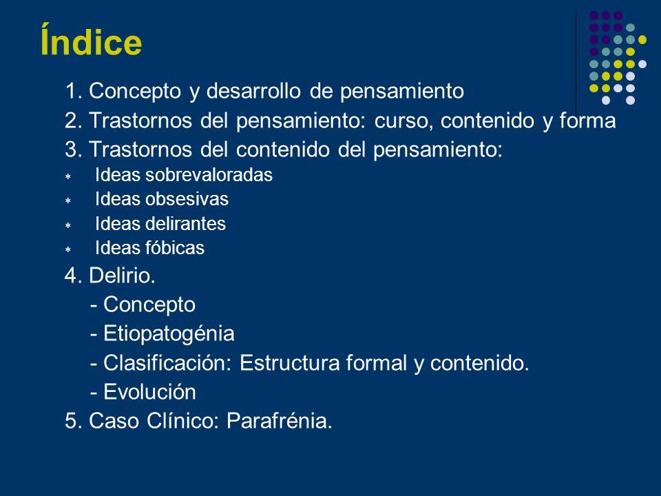 Índice 1. Concepto y desarrollo de pensamiento