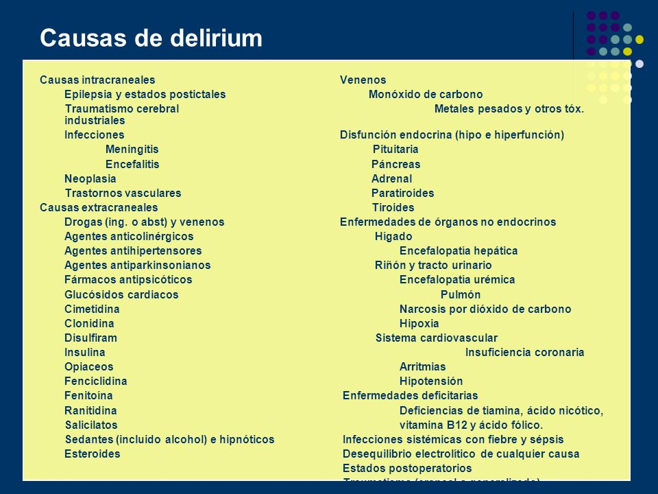 Causas de delirium Causas intracraneales Venenos