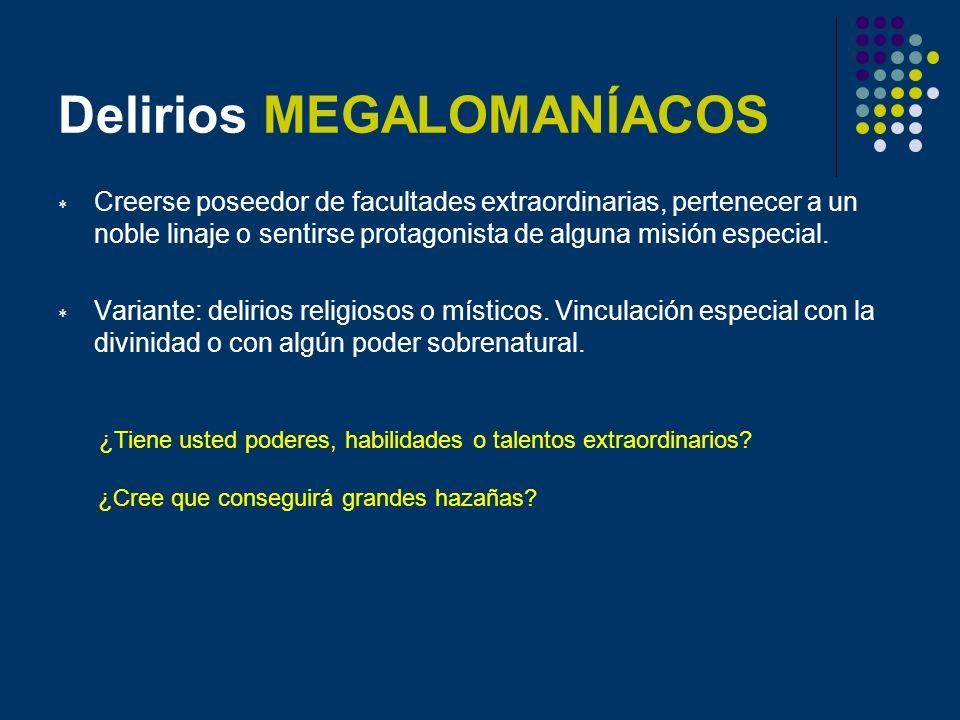 Delirios MEGALOMANÍACOS