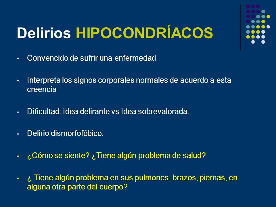 Delirios HIPOCONDRÍACOS